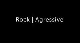 Rock | Agressive