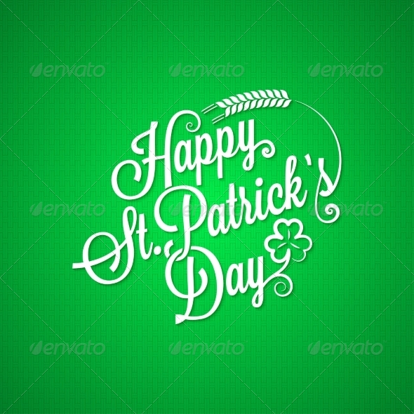 GraphicRiver Patrick Day Vintage Lettering Background 6849761