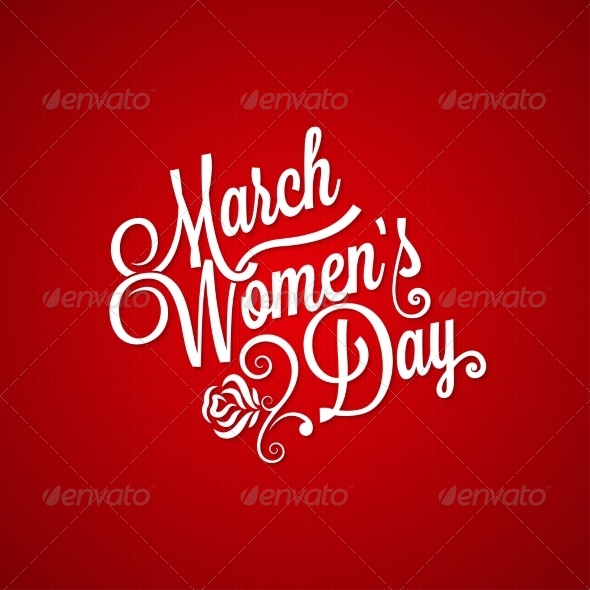 GraphicRiver 8 March Women Day Vintage Lettering Background 6849768