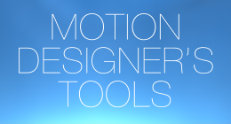 Motion designer's tools