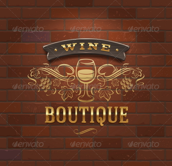 GraphicRiver Wine Boutique Vintage Signboard on Brick Wall 6867353
