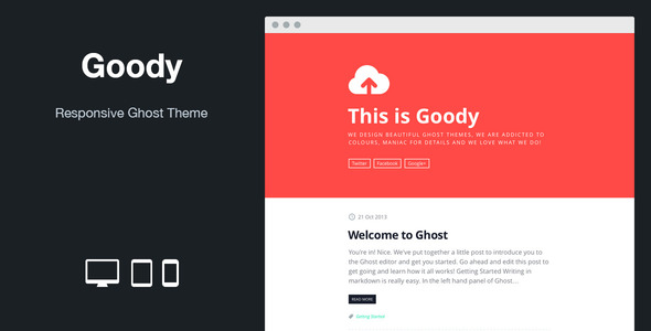 Goody: Responsive Ghost Theme - Ghost Themes Blogging