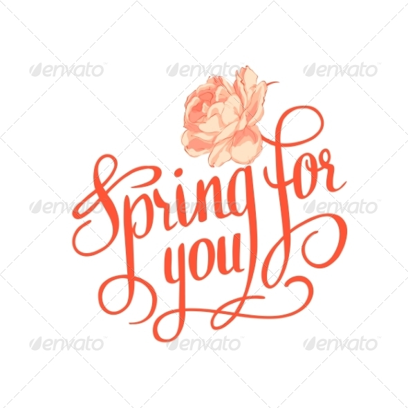 GraphicRiver Spring for You Calligraphic Text 6886287