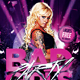 Bad Girls Party Flyer