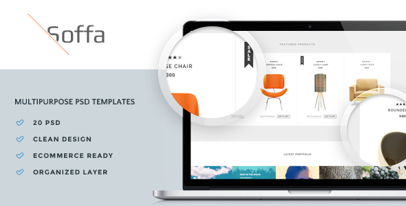 Soffa MultiPurpose PSD Package consistes of 20 PSD files with clean design, ecommerce ready, and organized layer. Looking for HTML Template and WordPress Theme