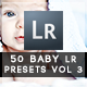 50 Beautiful Baby Presets Vol 3 - GraphicRiver Item for Sale