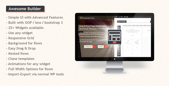 Updated on February 1st 2014 – Latest Version 1.1.1 Awesome Builder is a WordPress Drag & Drop Page Builder and shortcodes generator that offers the b