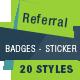 Referral Badges - Sticker