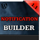 Drag & Drop Notification Builder for WordPress - CodeCanyon Item for Sale