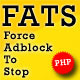 FATS: Force Adblock To Stop