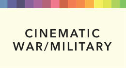 Cinematic War & Military