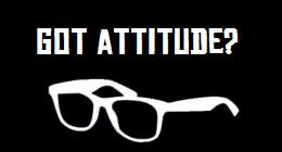 Got Attitude?