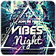 Vibes Night - Flyer [Vol.15] - GraphicRiver Item for Sale