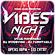 Vibes Night - Flyer [Vol.16] - GraphicRiver Item for Sale