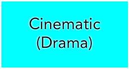 Cinematic (Drama)