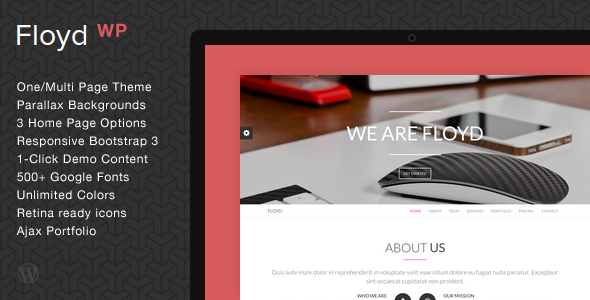 Floyd is a 100% responsive WordPress theme. It's perfect for agencies, corporate and business sites. Is powered with twitter bootstrap 3.0 Features: Boots