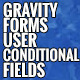 Gravity Forms User Conditional Fields