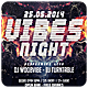 Vibes Night - Flyer [Vol.17] - GraphicRiver Item for Sale