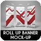 Roll Up Banner Mock-Up - GraphicRiver Item for Sale