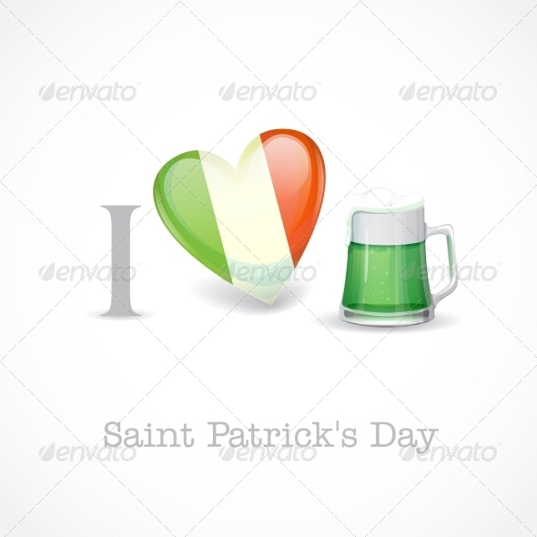 GraphicRiver St Patrick s Day I Love Beer 7113147