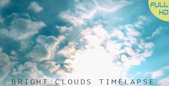 Bright Clouds Timelapse