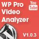 WP Pro video Analyzer - Satılık WorldWideScripts.net Ürün