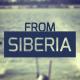 FromSiberia