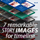 7 remarkable story images for timeline - GraphicRiver Item for Sale