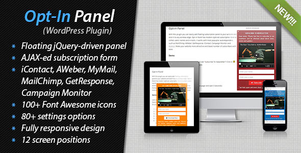 With this plugin you can easily add floating subscription panel to your website and stick it to any window edge. Opt-In Panel has modern AJAX-ed subscription fo