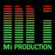 Mi-Production