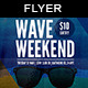 Wave Weekend | Flyer Template - GraphicRiver Item for Sale