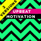 Upbeat Motivation