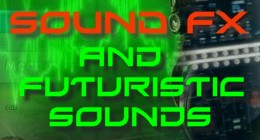 futuristic sounds & FX