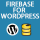 Firebase Live Notifications for WordPress - CodeCanyon Item for Sale