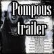 Pompous Trailer