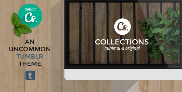 Collections - An Uncommon Tumblr Theme - Tumblr Blogging
