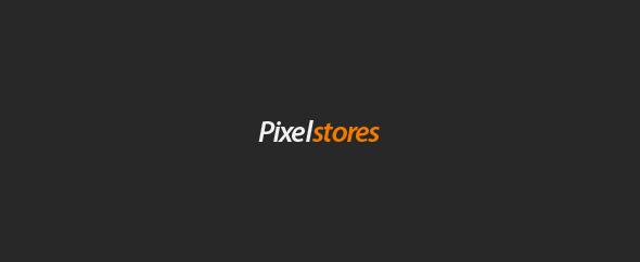 PixelStores
