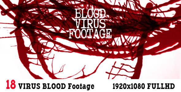 Virus Blood Footage 18 Pack