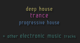 Progressive - techno - house - electronic