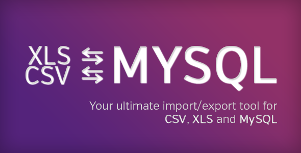 Ultimate database import/export (CSV-XLS(x)-MySQL) - CodeCanyon Item for Sale