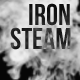 Iron Steam - AudioJungle Item for Sale