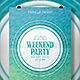 Weekend Party Flyer Template - GraphicRiver Item for Sale