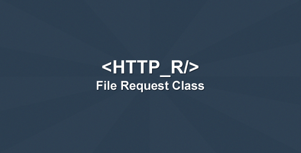 CodeCanyon HTTP R File Request Class 7452812