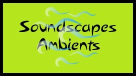 Soundscapes and Ambient