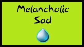 Sad and Melancholic