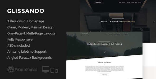 Glissando is a minimal, multi-purpose, and retina ready WordPress theme, that offers you unique angled parallax backgrounds, one-page and multi-page responsive