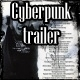 Cyberpunk trailer