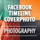 Photography Facebook Timeline Covers - GraphicRiver Item for Sale