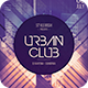 Urban Club Flyer - GraphicRiver Item for Sale