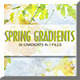 Spring Gradients - GraphicRiver Item for Sale